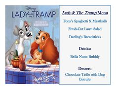 Disney Meal # 8 - Lady and The Tramp