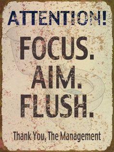 Sign | Metal | Bathroom | Funny | Focus | Aim | Flush | Restroom | Vintage | A Simpler Time