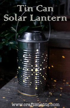 Learn how to make a recycled tin can lantern powered by a solar light.  ☀CQ #recycle #upcycle #repurpose #crafts #how-to #DIY