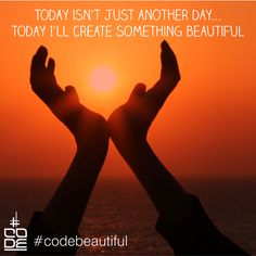 #quote Today isn't just another day... today I'll create something beautiful