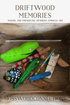 Driftwood art makes driftwood memories. How found treasures can turn into a magical parenting moment of bonding with their children, connect with children by creating art.