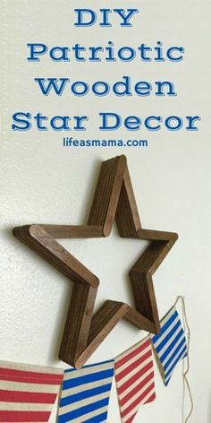 This DIY Patriotic Wooden Star looks like something out of a magazine (or Pottery Barn!) and it made with popsicle sticks! This is a must for your patriotic decor!