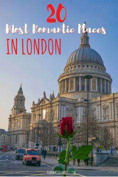 20 Most Romantic Places in London   Romantic London   Travel Tips   London   United Kingdom   Europe   Luxurycolumnist   London Blog   #tbin   #london