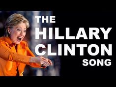 Hillary Clinton Song (OFFICIAL!) - YouTube - by Mark Kaye