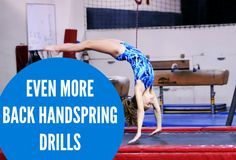 Even more back handspring drills | Swing Big! Gymnastics Blog