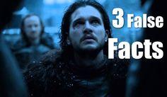 | Three False Facts | #18 - Lord Commander Snow | John Snow |