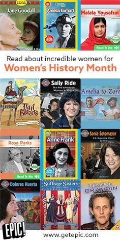 Celebrate Women's History Month by reading about courageous, inspiring, and unstoppable women who have changed the world. Sign up and read on Epic! now.