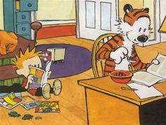 Calvin and Hobbes: I have all the Calvin and Hobbes books in my personal collection. He is the wisest little boy I have ever had the pleasure to meet.