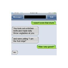 18 'I Wasnt That Drunk!' Texts | Smosh ❤ liked on Polyvore