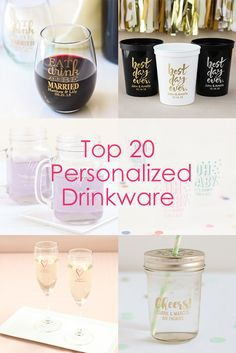 Find our top 20 favorite personalized drinkware all in one place for every event you're hosting!