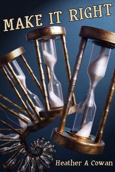 Make It Right by Heather Cowan, http://www.amazon.com/dp/B007WVWNUA/ref=cm_sw_r_pi_dp_N5s0pb0SYAHJM