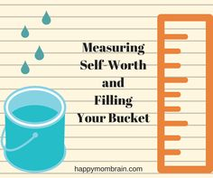 It's Not Your Spouse's Job to Fill Your Bucket - Measuring Self-Worth