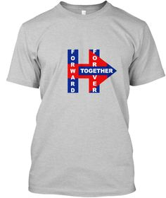 Forward Together Forever Light Steel T-Shirt Front