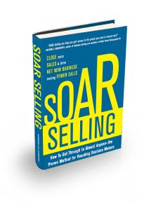 Soar Selling, by David and Marhnelle Hibbard