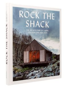 | BOOKS | Rock the Shack: The Architecture of Cabins, Cocoons and Hide-Outs: S. Ehmann, S. Borges: 9783899554663: Books - Amazon.ca