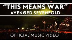 Avenged Sevenfold - This Means War (Official Music Video).... Love this song..You can hear the Metallica influence!!!
