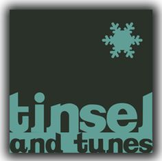Tinsel and Tunes.  Free streaming holiday music during the holidays.  www.tinselandtunes.com