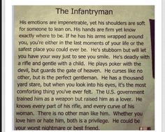 Infantry soldier :) Sending this to my friend who's an infantryman