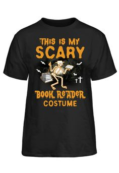 This Is My Scary Book Reader Costume T-Shirt T Shirt Costumes, Book Reader, Scary, Books, Mens Tops, Shirts, Fashion, Livros, Moda