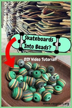 beads, jewelry, skateboard, upcycled plastic, upcycled skateboards, upcycled wood Check out my DIY Video Tutorial and learn how to make Beads From Skateboards. I have been making all different types of things from recycled skateboards for about seven years now. From key chains to watches and guitars. Create Beads From