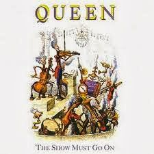 Queen.The Show Must Go On