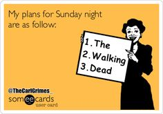 Sunday Night Plans ~ The Walking Dead