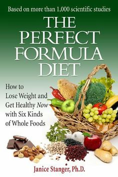 The Perfect Formula Diet: How to Lose Weight and Get Healthy Now with Six Kinds of Whole Foods by Janice Stanger. $8.67. Author: Janice Stanger. 281 pages. Publisher: Perfect Planet Solutions (January 2, 2011)