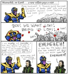 Thanos's attempt to capture Earth - fails. Loki'd! Lol this should be avengers 2!