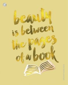 beauty is between the pages of a book