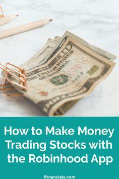 How to Make Money Trading Stocks with the Robinhood App via @fitnancials