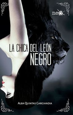 Buy La chica del león negro by Alba Quintas Garciandia and Read this Book on Kobo's Free Apps. Discover Kobo's Vast Collection of Ebooks and Audiobooks Today - Over 4 Million Titles! I Love Books, Good Books, Books To Read, My Books, George Orwell, Neil Gaiman, The Stranger Movie, The Book Thief, I Love Reading