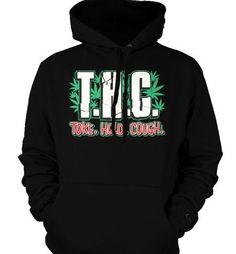T.H.C. Toke. Hold. Cough. Sweatshirt Funny Trendy Hot Pot Smoking Mens Pullover Hoodie Medium Black