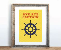 Nautical Aye aye captain Downloadable Art Print by inkandocean, $4.00 #nautical #etsy #anchor #captain #ship #beachhouse #decor #print