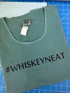 Comfort colors tank w/ heat transfer vinyl  #whiskeyneat