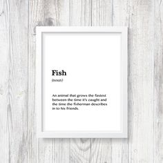 Fish Definition Print, £3 Digital Download, Fisherman Decoration, Home Decor, Dads Gift, Cool Gift, Instant Download, Printable Poster for your Office, Hallway Decor, Cool Word Art, Humour, Funny Office Print, Stairway, Basement. #HomePrint #Print #funnyquote #FunnyPoster #fishing #fishermanquote #InteriorDesign #Etsyshop #Poster #Definition #fish
