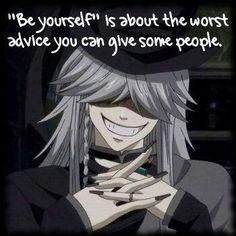 Black Butler | Undertaker | Be yourself!