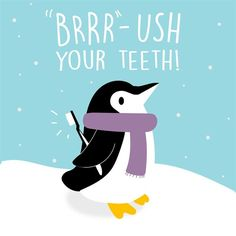 Dentaltown - BRRR-USH your teeth. The temperature is dropping, the snow is softly falling, but our oral hygiene isn't!