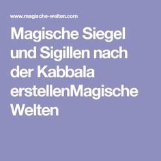 Magische Siegel und Sigillen nach der Kabbala erstellenMagische Welten