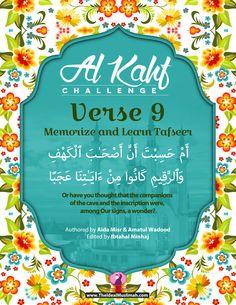 Al Kahf Challenge – Verse 9 (Memorize + Learn Tafsir) - The Ideal Muslimah Islamic Surah, Islamic Teachings, Surah Kahf, Quran Surah, Beautiful Names Of Allah, Beautiful Islamic Quotes, Al Kahf, Quran Arabic, Noble Quran