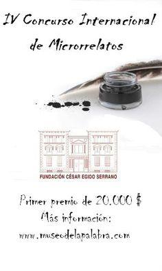 IV Concurso Internacional de Microrrelatos Museo de la Palabra - 20.000 euros