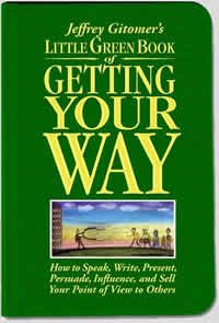 Little Green Book of Getting Your Way by Jeffrey Gitomer