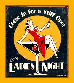 Moore Ladies Night Every Night Distressed Retro Vintage Tin Sign - , Poster Discount Pin Up Vintage, Vintage Tin Signs, Vintage Bar, Vintage Posters, Vintage Ladies, Retro Vintage, Antique Signs, Vintage Style, Vintage Metal
