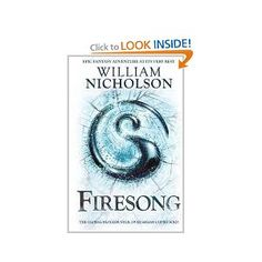 Firesong (The Wind on Fire Trilogy): Amazon.co.uk: William Nicholson: Books