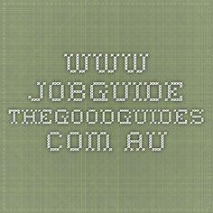 www.jobguide.thegoodguides.com.au