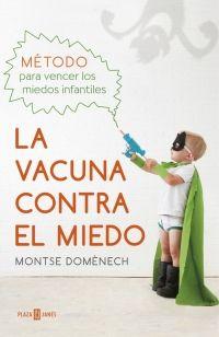 la vacuna contra el miedo
