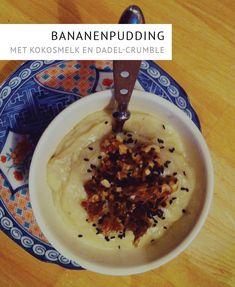 Een gezonde paleo-pudding met overrijpe bananen en een restje kokosmelk.