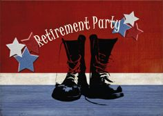 Shop Military Retirement Party Invitation created by cowboyannie. Military Retirement Parties, Retirement Cards, Retirement Ideas, Military Send Off Party Ideas, Retirement Celebration, Retirement Invitation Template, Retirement Party Invitations, Invitation Paper, Custom Invitations