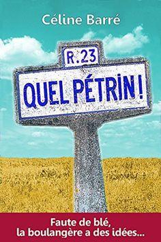 Quel Pétrin!: Faute de blé, la boulangère a des idées... de Céline Barré et autres, http://www.amazon.fr/dp/B012YGQM3Q/ref=cm_sw_r_pi_dp_KbDUvb1JFGZP8