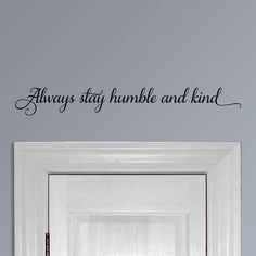 Always stay Humble and Kind, vinyl wall decal, song lyrics, inspiration quotes, country farmhouse de Kids Room Paint, Kids Room Wall Art, Vinyl Wall Quotes, Vinyl Wall Decals, Kitchen Wall Decals, Stay Humble, Country Farmhouse Decor, Inspiration Wall, Vinyl Lettering