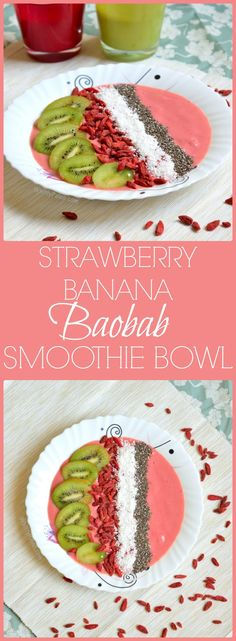 Strawberry Banana Baobab Smoothie Bowl